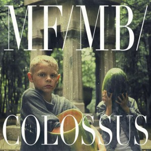 MF/MB/ – Colossus