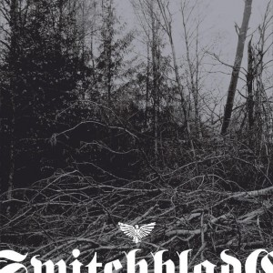 Switchblade – S/T 2006